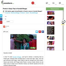 Sanju Past Enmity With Pragya: Guesskaro
