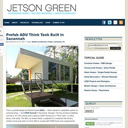 Prefab ADU Think Tank Built in Savannah