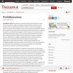 Prefabbricazione nell'Enciclopedia Treccani