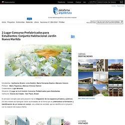 2 Lugar Concurso Prefabricados para Estudiantes: Conjunto Habitacional Jardin Nuevo Marilda