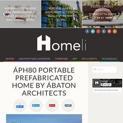 ÁPH80 Portable Prefabricated Home by Ábaton Architects