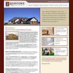 Redstone Panelized Home Kits, Prefabricated Homes, Panelized Homes, Home Building Kits, Panel Homes, Prefab Homes, Engineered Home Systems