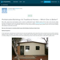 Prefabricated Buildings Vs Traditional Homes – Which One is Better?: aussiepanel