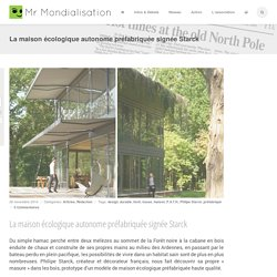 La maison écologique autonome préfabriquée signée Starck