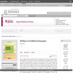 Qu'est-ce que l'accès ouvert ? - Préface à l'édition française