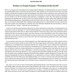 Preface to Frantz Fanon's Wretched of the Earth by Jean-Paul Sartre