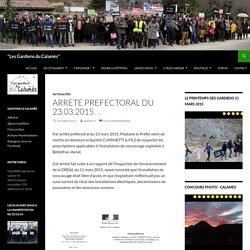 """ARRETE PREFECTORAL DU 23.03.2015... - """"Les Gardiens du Calamès"""""""