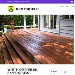 WHY TO PREFER OIL BASED STAINS OVER REST?