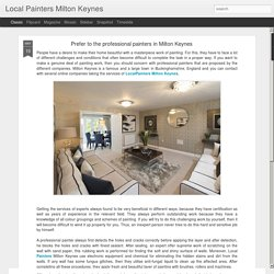 Local Painters Milton Keynes: Prefer to the professional painters in Milton Keynes