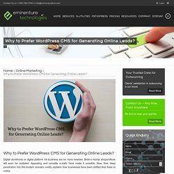 Why to Prefer WordPress CMS for Generating Online Leads?