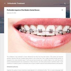Preferable Aspects of the Modern Dental Braces