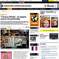 """""""Charia Hebdo"""": le mépris aurait été préférable"""