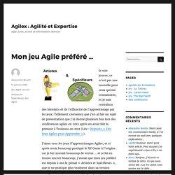 Mon jeu Agile préféré … – Agilex : Agilité et Expertise