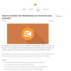 How to change the preferences of your RCN mail account? - Upstart