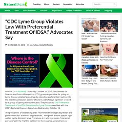 """CDC Lyme Group Violates Law with Preferential Treatment of IDSA,"" Advocates Say"