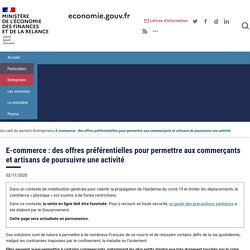 E-commerce : des offres préférentielles pour permettre aux commerçants et artisans de poursuivre une activité