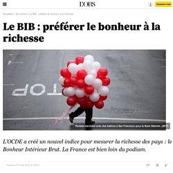 Le BIB : préférer le bonheur à la richesse - 27 mai 2011