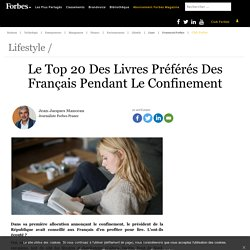 Le Top 20 Des Livres Préférés Des Français Pendant Le Confinement