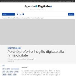 Perché preferire il sigillo digitale alla firma digitale
