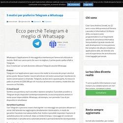 5 motivi per preferire Telegram a Whatsapp - Andrea Zenatti