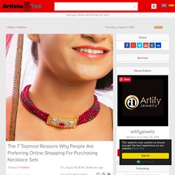 The 7 Topmost Reasons Why People Are Preferring Online Shopping For Purchasing Necklace Sets Article