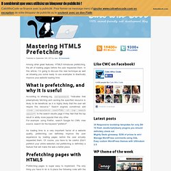 Mastering HTML5 Prefetching