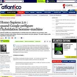Quand Google annonce l'hybridation homme-machine et l'ère des cyborgs