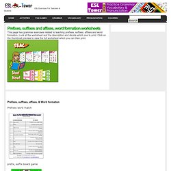 Prefixes, suffixes and affixes, word formation worksheets