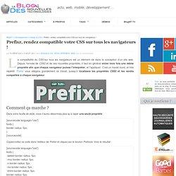 Prefixr, rendez compatible votre CSS sur tous les navigateurs !