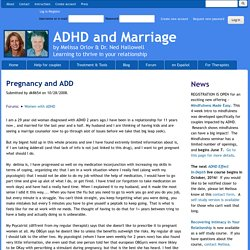 Pregnancy and ADD | ADHD and Marriage