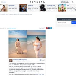 Pregnancy Photo Shoot of Mom Expecting 5 Babies