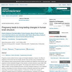 Pregnancy leads to long-lasting changes in human brain structure : Nature Neuroscience