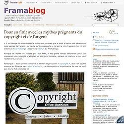 Pour en finir avec les mythes prégnants du copyright et de l'argent
