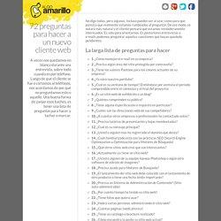 72 preguntas para hacer a un nuevo cliente web » algo amarillo
