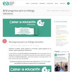 90 preguntas para un diálogo educativo #CalmarEdu