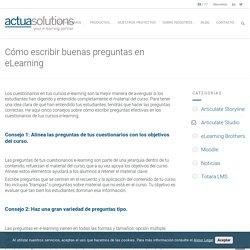 Cómo escribir buenas preguntas en eLearning - Actua Solutions