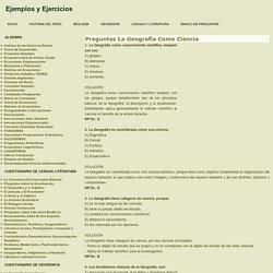 Preguntas La Geografía Como Ciencia - Ejemplos y Ejercicios