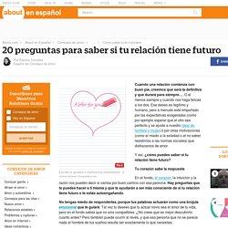 20 preguntas para saber si tu relación tiene futuro