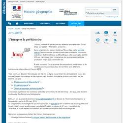 L'Inrap et la préhistoire-Histoire-géographie-Éduscol