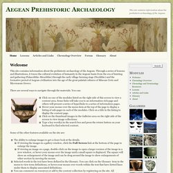 The Prehistoric Archaeology of the Aegean