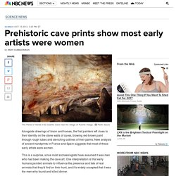 Prehistoric cave prints show most early artists were women