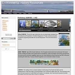 Prehistory - Environmental history timeline