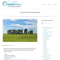 Prehistory (Origins & Stone Age)