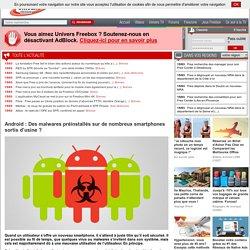 Android: Des malwares préinstallés sur de nombreux smartphones sortis d'usine?
