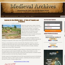 Leprosy in the Middle Ages – A Tale of Tragedy and Prejudice - Medieval Archives