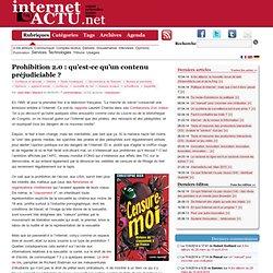 Prohibition 2.0 : qu'est-ce qu'un contenu préjudiciable ? | InternetActu.net