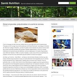 Gluten et glucides, préjudiciables à la santé du cerveau