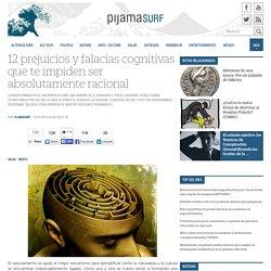 12 prejuicios y falacias cognitivas que te impiden ser absolutamente racional
