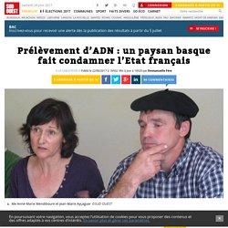 Prélèvement d'ADN: un paysan basque fait condamner l'Etat français - Sud Ouest.fr