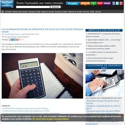 Prélèvement à la source et déductions fiscales 2017 de l'épargne retraite